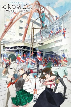 Gatchaman Crowds Insight 12/12 + Ova [VL-HD] [Sub Español] [MEGA-MF-GD]