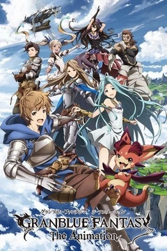 Granblue Fantasy The Animation [13/13+OVA] [Sub Español] [MEGA]