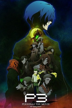 Persona 3 the Movie 3: Falling Down [Sub Español] [MEGA]