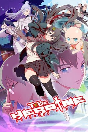 To Be Heroine 7/7 [HDL] [150MB] [Sub Español] [Mega]